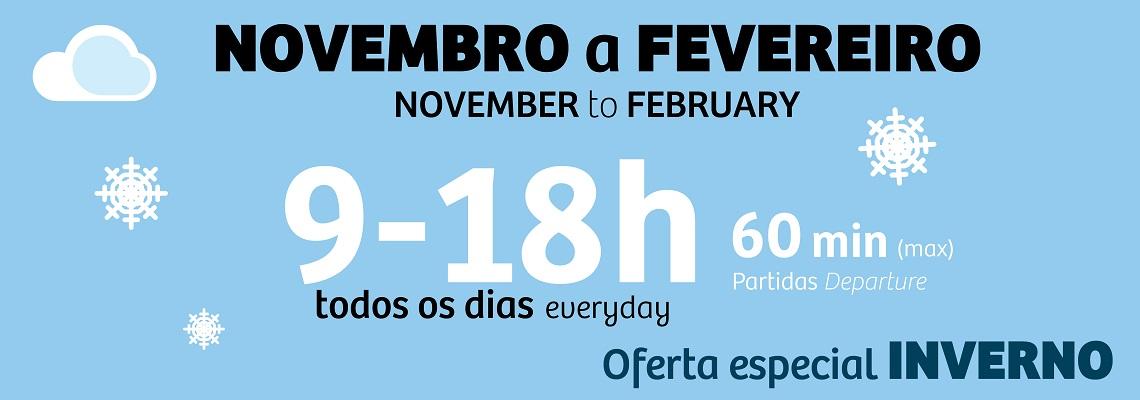 Oferta especial de inverno – Novembro a Fevereiro: 1 circulação de 60 em 60 minutos, todos os dias, entre as 9h e as 18h (mínimo).